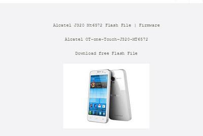 Alcatel J320 MT6572 Firmware Flash File 100% Tested | Mtk-File com