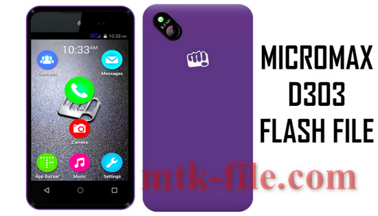 Micromax D303 Flash File (ALL Version) 100% Tested Download | Mtk